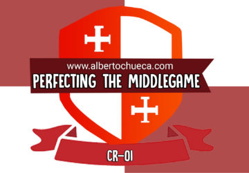 CR 01 Perfecting the middlegame